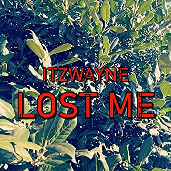 Lost Me