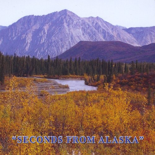 Seconds from Alaska