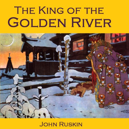 The King of the Golden River audiobook cover art