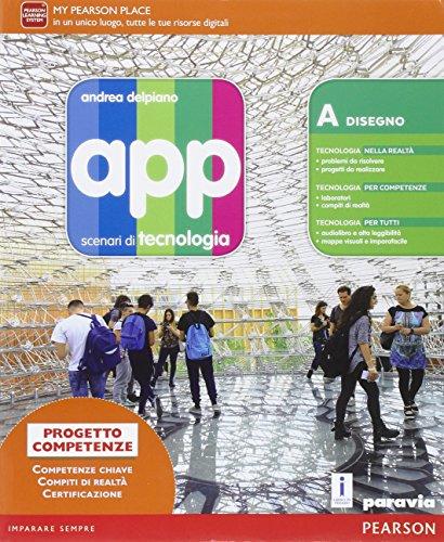 App. Scenari di tecnologia. Ediz. leggera. Per la Scuola media. Con e-book. Con espansione online