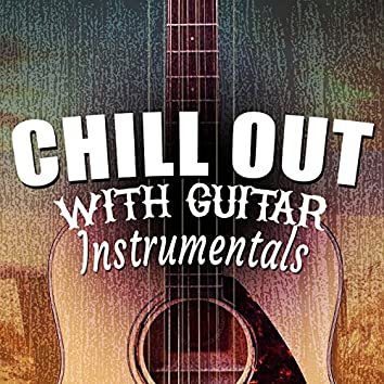 Chill out with Guitar Instrumentals
