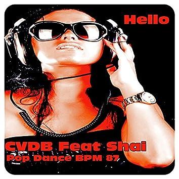 Hello (feat. Shai) [Pop Dance BPM 87]