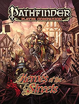 Pathfinder Player Companion: Heroes of the Streets - Book  of the Pathfinder Player Companion