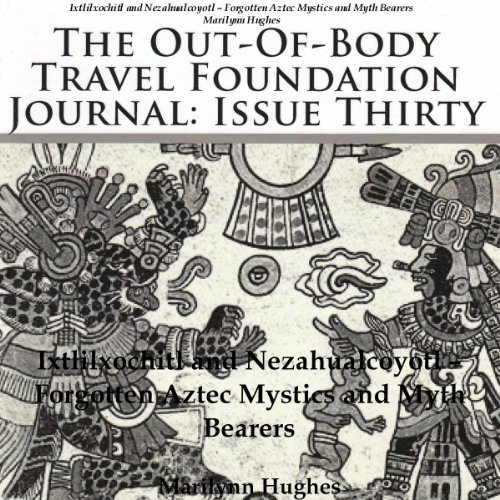 The Out-Of-Body Travel Foundation Journal, Issue Thirty  By  cover art