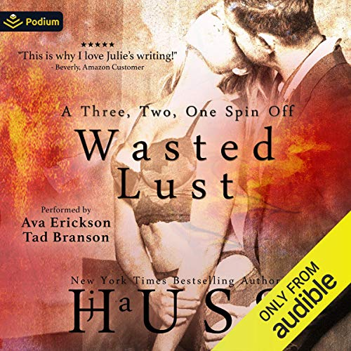 Wasted Lust Audiobook By JA Huss cover art