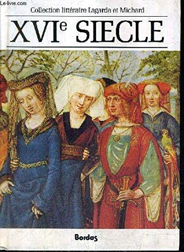 XVIe siècle : Les grands auteurs francais du programme