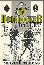 Boondocker Ballet : Melvin H. Thomas