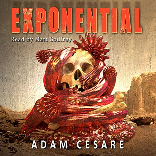 Exponential: A Novel of Monster Horror                   By:                                                                                                                                 Adam Cesare                               Narrated by:                                                                                                                                 Matt Godfrey                      Length: 6 hrs and 14 mins     50 ratings     Overall 4.2