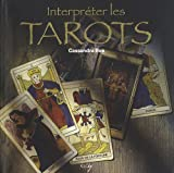 Interprêter les Tarots