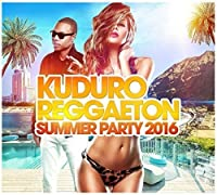 Kuduro Reggaeton Summer Party 2016