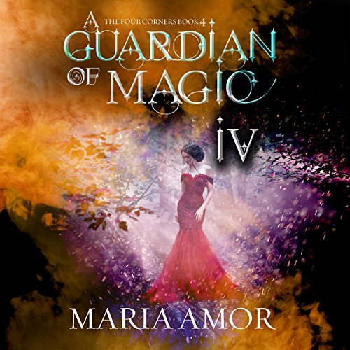 A Guardian of Magic IV audiobook cover art