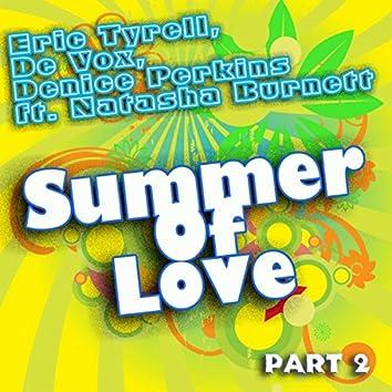 Summer Of Love Pt. 2