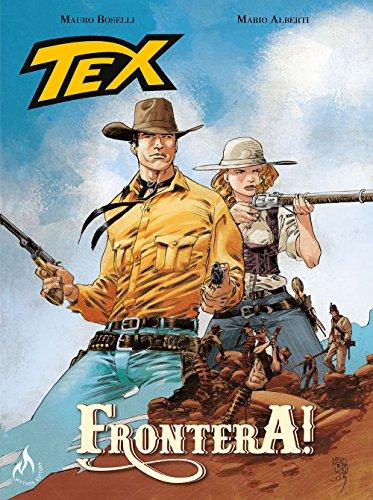 Tex Graphic Novel. Frontera! - Volume 2