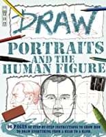 Draw Portraits and the Human Figure