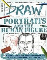 Draw Portraits and the Human Figure