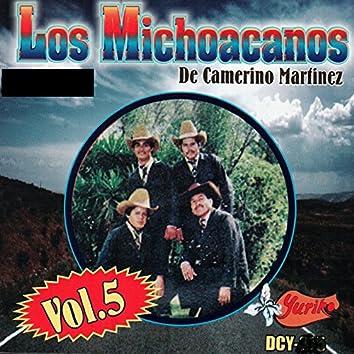 Los Michoacanos De Camerino Martinez, Vol. 5