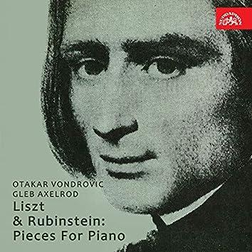 Liszt & Rubinstein: Pieces For Piano