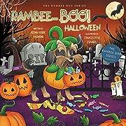 RAMBEE...BOO! HALLOWEEN (THE RAMBEE BOO SERIES Book 5)