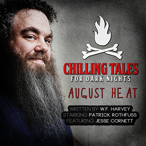 August Heat (Chilling Tales for Dark Nights) audiobook cover art