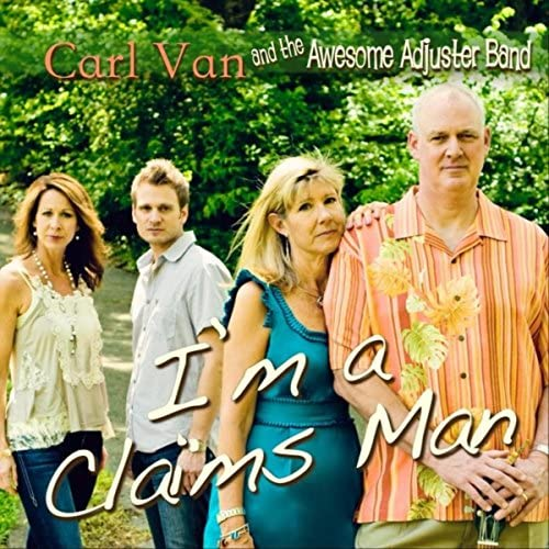 Carl Van and the Awesome Adjuster Band