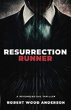 Resurrection Runner: A Steven Popoford Psychological Spy Thriller (A Steven Popoford Thriller)
