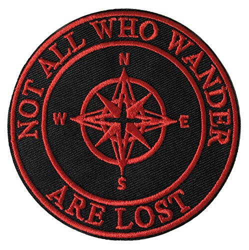 Not All Who Wander are Lost Compass US National Parks & Monuments Vacation Souvenir Theme Embroidered Premium Patch Iron On or Sew On Biker Emblem Decorative Outdoor Indoor Gear Appliques
