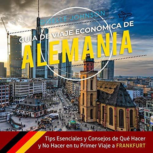 Guía de Viaje económica de Alemania [Economic Travel Guide for Germany] audiobook cover art