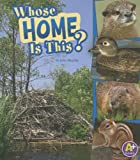 Whose Home Is This? (Nature Starts)