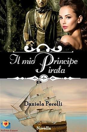 Il mio Principe Pirata (Scrivere damore)