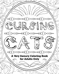 cursing cats - a very sweary coloring book for adults only