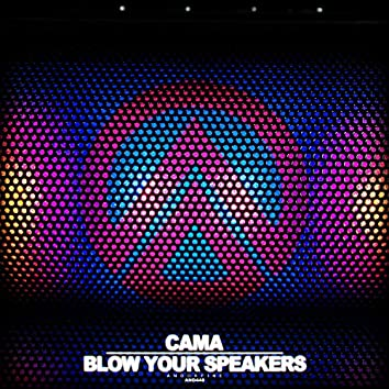 Blow Your Speakers