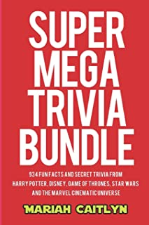 Super Mega Trivia Bundle: 934 Fun Facts and Secret Trivia from Harry Potter, Disney, Game of Thrones, Star Wars, and the M...
