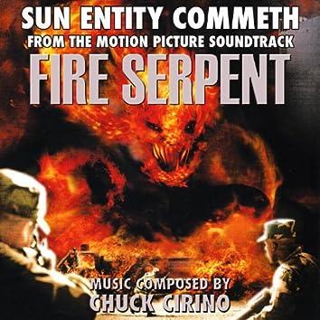 Fire Serpent: Sun Entity Commeth - from the Original Motion Picture Soundtrack (Chuck Cirino) Single