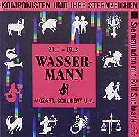 Wasserman: Komponisten Und Ihre Sternzeichen