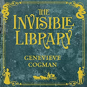 The Invisible Library  The Invisible Library Book 1