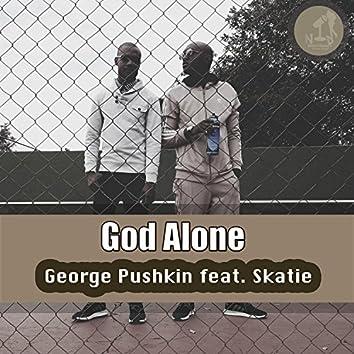 God Alone (feat. Skatie)