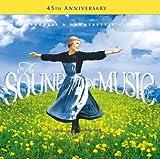 サウンド・オブ・ミュージック45周年記念盤 - サントラ