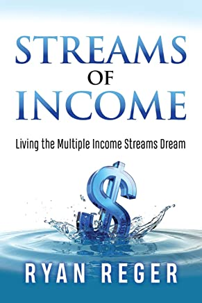Streams of Income: Living the Multiple Income Streams Dream