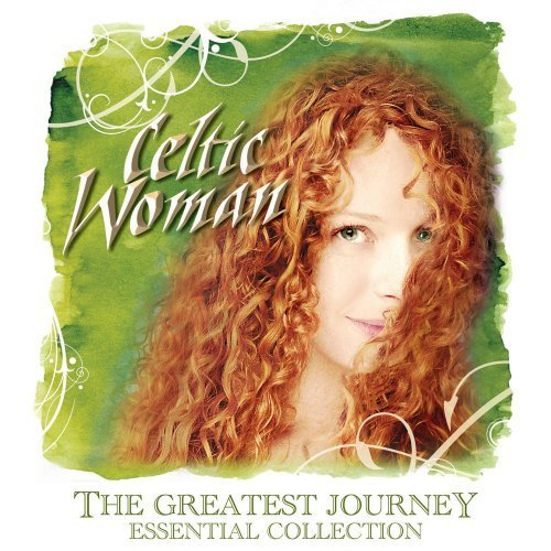 Greatest Journey by Celtic Woman (2008) Audio CD