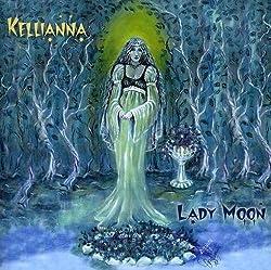 Kellianna: Lady Moon