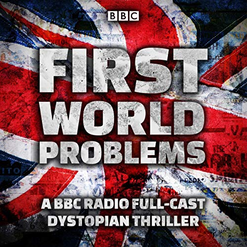 First World Problems audiobook cover art
