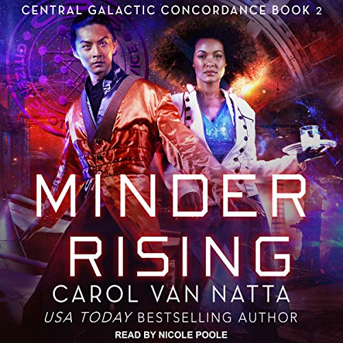 Minder Rising: Central Galactic Concordance Series, Book 2