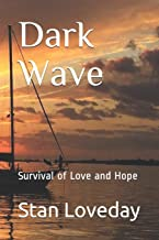 Dark Wave: Survival of Love and Hope