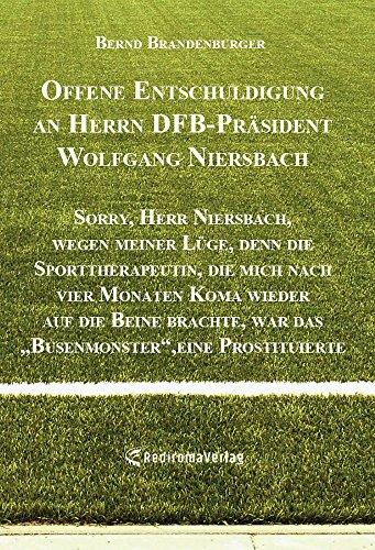 Offene Entschuldigung an Herrn DFB-Präsident Wolfgang Niersbach