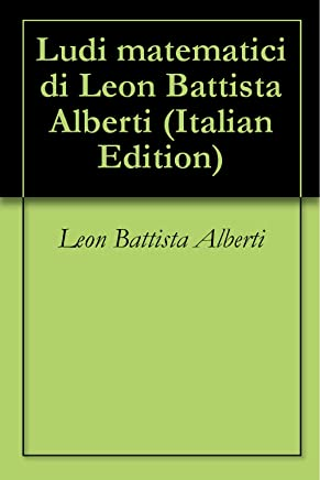 Ludi matematici di Leon Battista Alberti