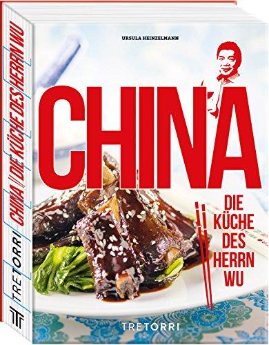 CHINA: Die Küche des Herrn Wu