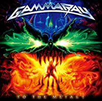 To the Metal by Gamma Ray (2010-02-17)