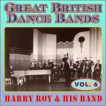 Greats British Dance Bands - Vol. 6 - Harry Roy & His Band