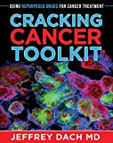 Cracking Cancer Toolkit: Using Repurposed Drugs for Cancer Treatment