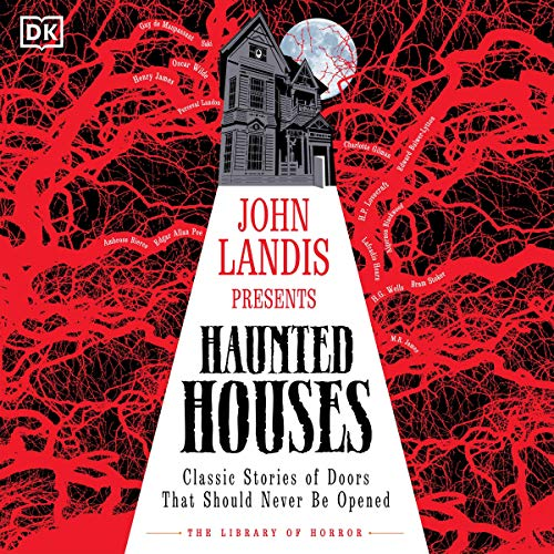 John Landis Presents: The Library of Horror - Haunted Houses cover art